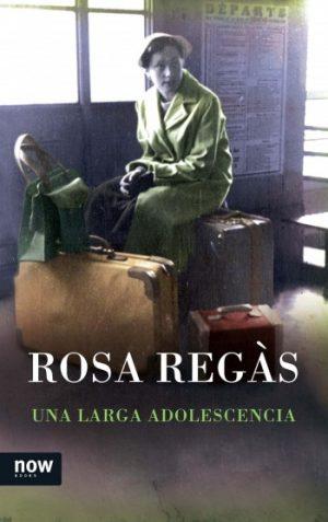 """Rosa Regás, """"Una larga adolescencia"""""""